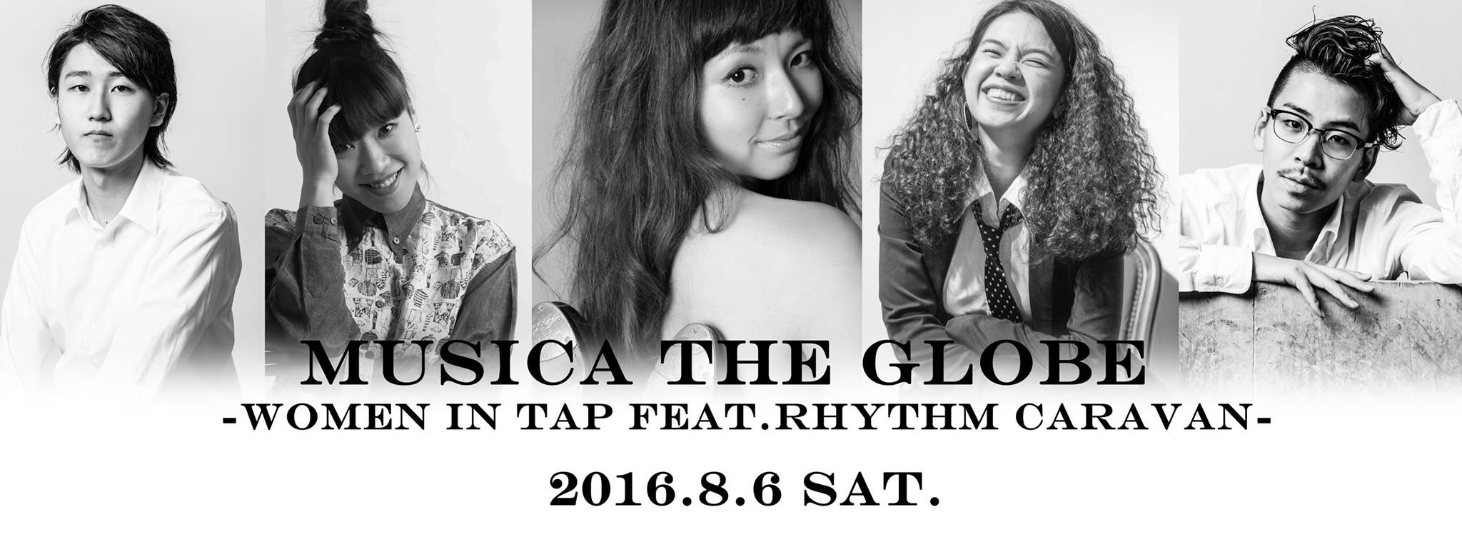 MUSICA THE GLOBE -WOMEN IN TAP FEAT.RHYTHM CARAVAN-