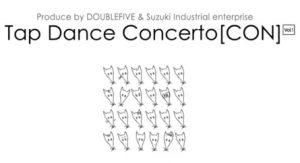 "TAP DANCE CONCERT ""CON"" VOL.1"